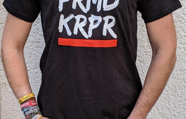 "T-Shirt ""FRMDKRPR"""